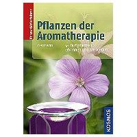 Pflanzen der Aromatherapie