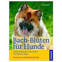Bach - Blüten für die Hundeseele