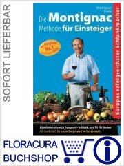 Die Montignac-Methode für Einsteiger   :: im Buch Shop FloraCura