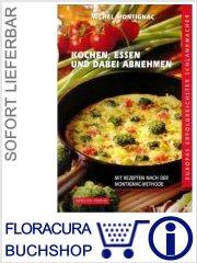 Kochen, essen und dabei abnehmen - Band 1   :: im Buch Shop FloraCura