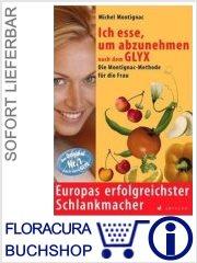 Ich esse, um abzunehmen nach dem GLYX   :: im Buch Shop FloraCura